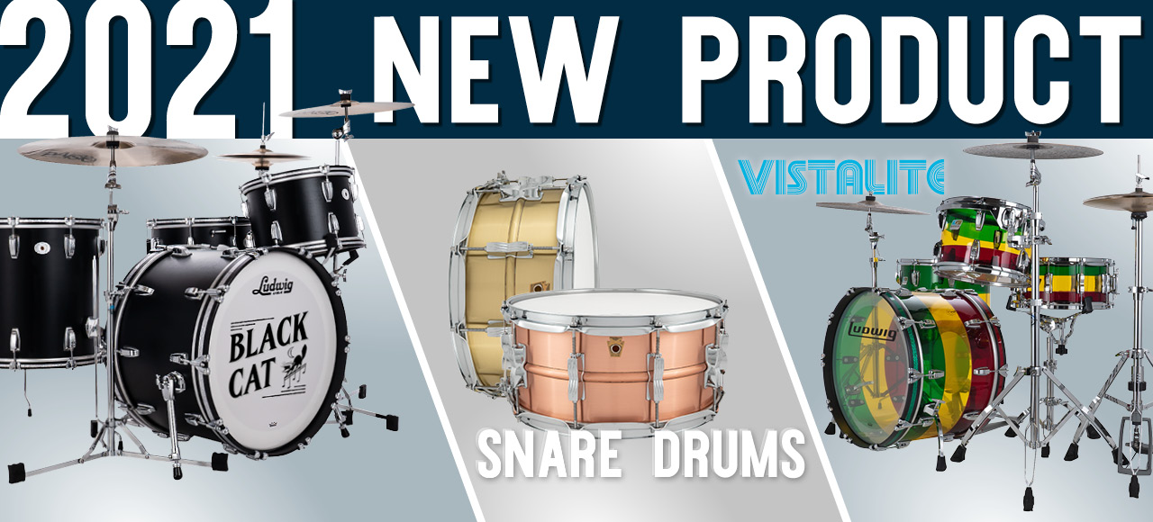 New from Ludwig Drums for 2021